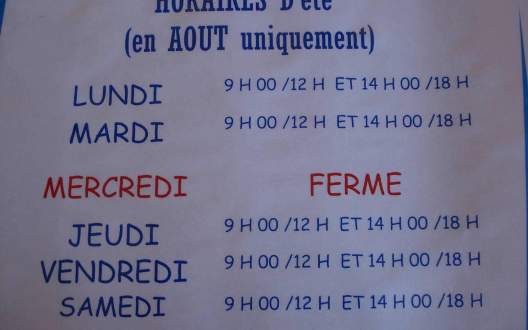 Pour info : modification des horaires pour le mois d'Août